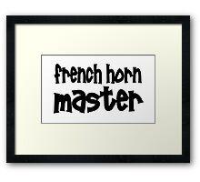 French Horn Master Framed Print