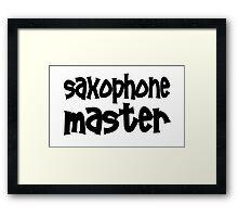 Saxophone Master Framed Print