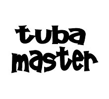 Tuba Master Photographic Print