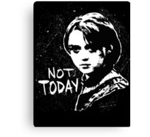 Not Today 2 Canvas Print