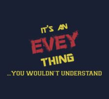 It's an EVEY thing, you wouldn't understand !! by itsmine