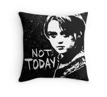 Not Today 2 Throw Pillow