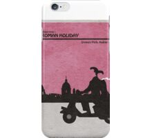 Roman Holiday iPhone Case/Skin