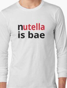 Nutella Is Bae Long Sleeve T-Shirt