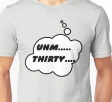 UHM.... THIRSTY.... by Bubble-Tees.com Unisex T-Shirt