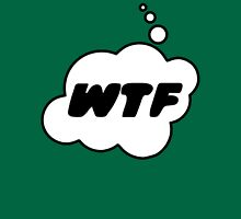 WTF by Bubble-Tees.com T-Shirt