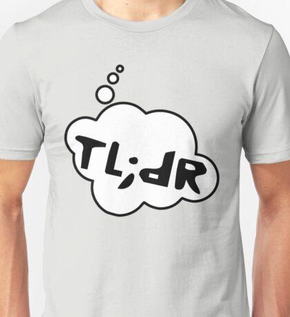 TL;DR by Bubble-Tees.com Unisex T-Shirt