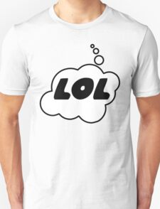 LOL by Bubble-Tees.com T-Shirt