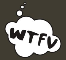 WTFV by Bubble-Tees.com by Bubble-Tees