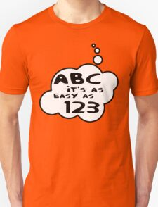 ABC it's as easy as 123 by Bubble-Tees.com T-Shirt