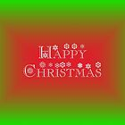 HAPPY CHRISTMAS GIFTS AND CARDS by Colleen2012