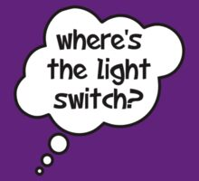 Pregnancy Message from Baby - Where's The Light Switch? by Bubble-Tees.com by Bubble-Tees