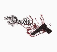 Deadly by BlackEel