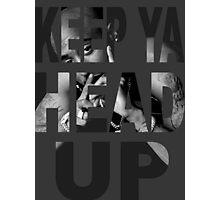 Tupac - Keep Ya Head Up Photographic Print