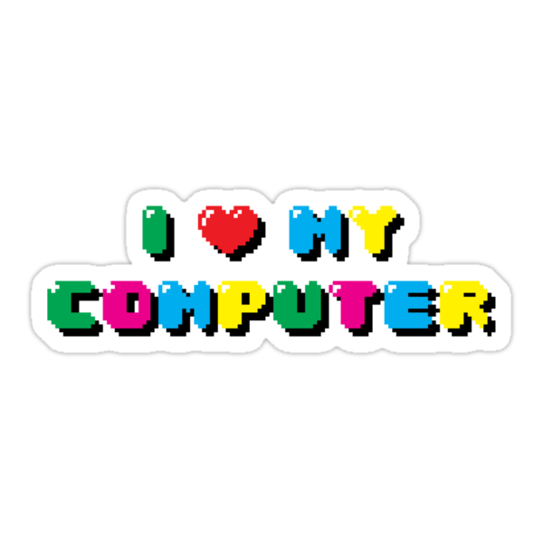 I love My Computer by Pocket Clouds