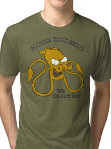 House Zoidberg - We Do Not Pay Tri-blend T-Shirt