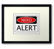 NERD ALERT, FUNNY DANGER STYLE FAKE SAFETY SIGN Framed Print