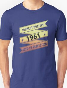 Highest Quality 1961 Aged To Perfection T-Shirt