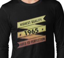 Highest Quality 1965 Aged To Perfection Long Sleeve T-Shirt