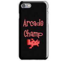 Arcade Champ by Chillee Wilson iPhone Case/Skin