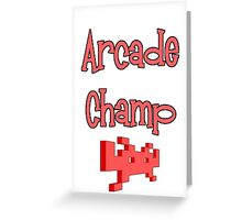 Arcade Champ by Chillee Wilson Greeting Card