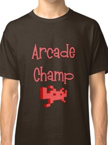 Arcade Champ by Chillee Wilson Classic T-Shirt