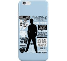 Doctor Who - 10th Doctor Quotes iPhone Case/Skin