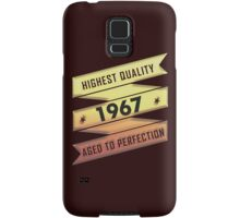 Highest Quality 1967 Aged To Perfection Samsung Galaxy Case/Skin