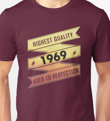 Highest Quality 1969 Aged To Perfection Unisex T-Shirt