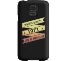 Highest Quality 1971 Aged To Perfection Samsung Galaxy Case/Skin