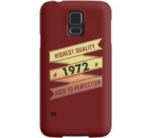 Highest Quality 1972 Aged To Perfection Samsung Galaxy Case/Skin