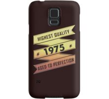 Highest Quality 1975 Aged To Perfection Samsung Galaxy Case/Skin
