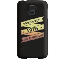 Highest Quality 1976 Aged To Perfection Samsung Galaxy Case/Skin