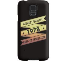Highest Quality 1978 Aged To Perfection Samsung Galaxy Case/Skin
