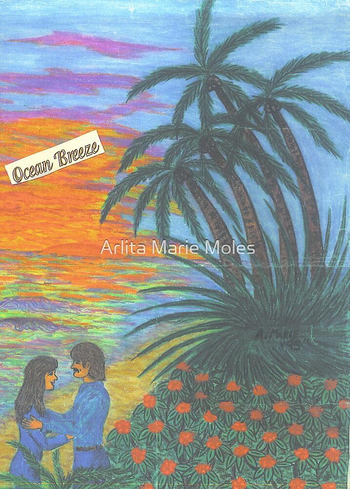 Ocean Breeze by Arlita Marie Moles