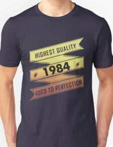 Highest Quality 1984 Aged To Perfection T-Shirt