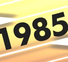 Highest Quality 1985 Aged To Perfection Sticker