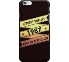 Highest Quality 1987 Aged To Perfection iPhone Case/Skin