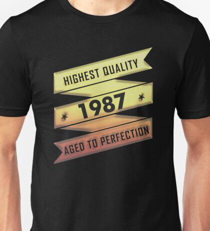 Highest Quality 1987 Aged To Perfection Unisex T-Shirt