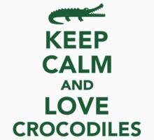 Keep calm and love Crocodiles Kids Clothes