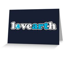 lovearth *blue Greeting Card