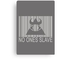 Illuminati - No Ones Slave Canvas Print