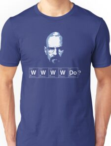 What would Walter White do? Unisex T-Shirt