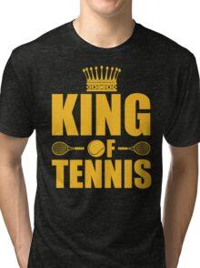 King of Tennis Tri-blend T-Shirt
