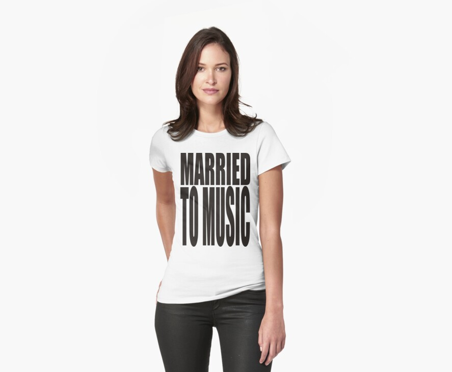 MARRIED TO MUSIC by Awesome Rave T-Shirts