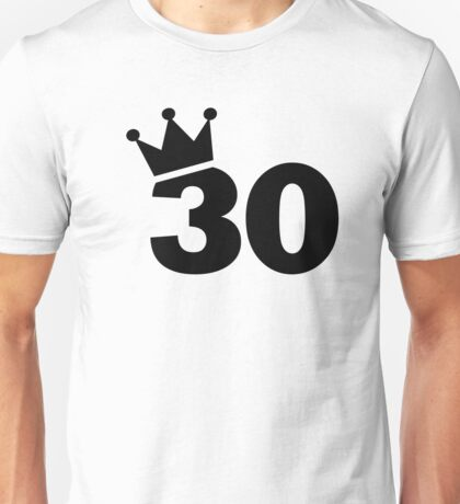 Crown 30th birthday Unisex T-Shirt