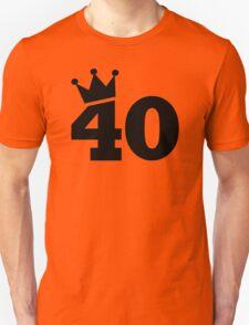 Crown 40th birthday Unisex T-Shirt