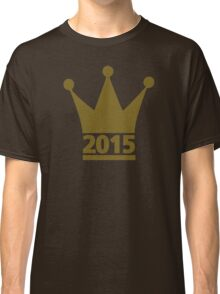 Year 2015 crown Classic T-Shirt