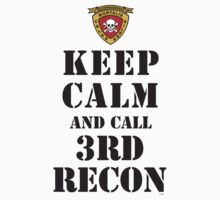 KEEP CALM AND CALL 3RD RECON by PARAJUMPER