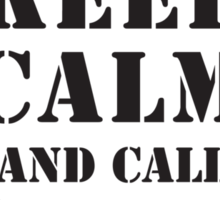 KEEP CALM AND CALL 3RD RECON Sticker